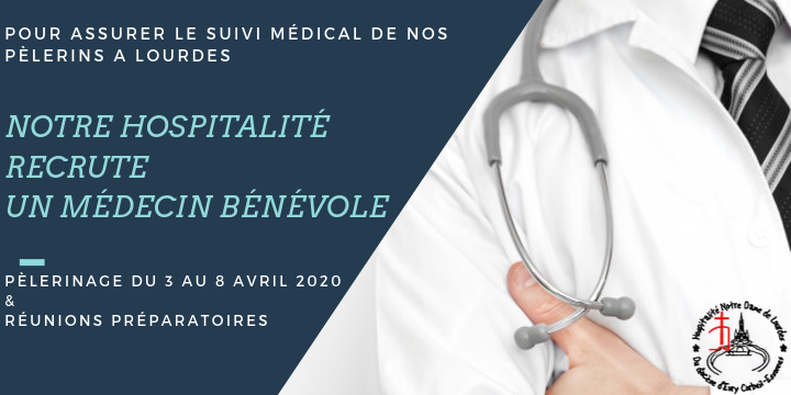hospitalite recrute medecin benevole pelerinage 3 8avril2020